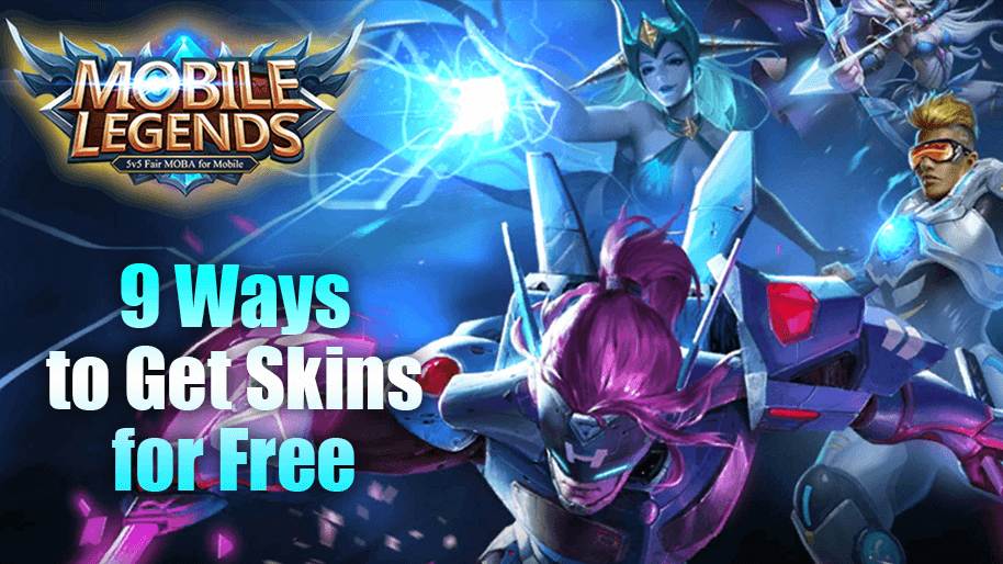 The Best Ways to Get Free Skins in Mobile Legends